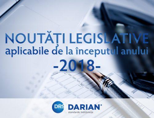Noutăți legislative aplicabile de la începutul anului 2018