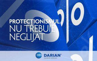 Protectionismul nu trebuie neglijat