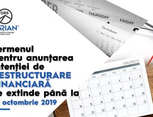 Termenul pentru anunțarea intenției de restructurare financiară se extinde până la 31 octombrie 2019