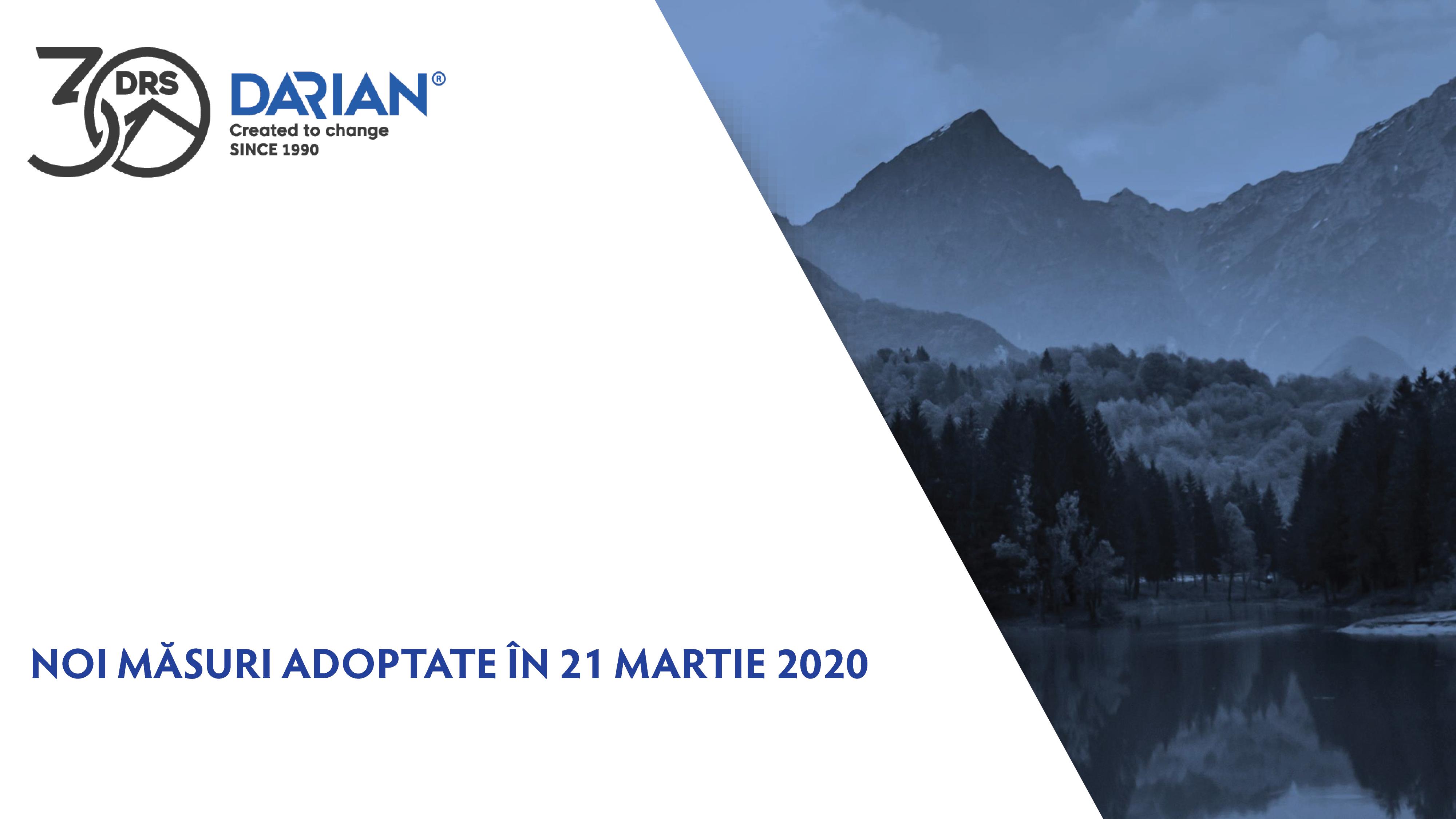 Noi măsuri adoptate în 21 martie 2020